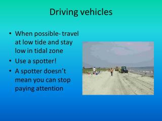 Driving vehicles
